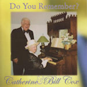 Catherine & Bill Cox -- Do You Remember?